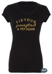Fix Your Ponytail & Try Again Tee