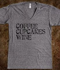 Coffee Cupcakes Wine Tee