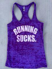RUNNING SUCKS Women's Workout Tank