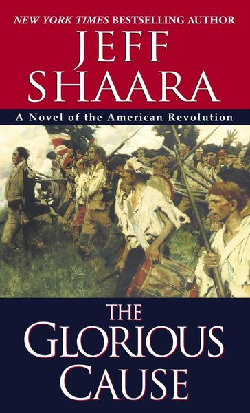 The Glorious Cause Paperback Jeff Shaara