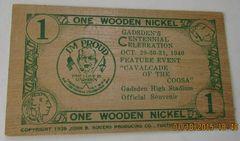 1940 Gadsden, AL Centennial 1 wooden nickel