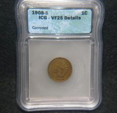1908-S 1c ICG VF Details Corroded