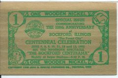 1952 Rockford Illinois 100 Anniversary $1 1952 One Wooden Nickel