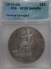 1875CC Trade Dollar-ICG VF30 details-obv damaged