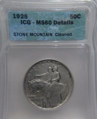 1925 Stone Mountain 50C ICG-MS60 details Cleaned SOLD