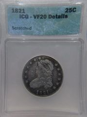1821 Capped Bust 25c ICG-VF20 Details Scratched