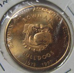 Bowman ND 1971 Good For $1 Alumni Assoc-