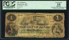 1875 $1 City of Kansas (MO), PCGS VG10 apparent, very scarce