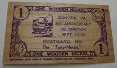1941 Donora, PA 40th Anniversary 1WN scarcer slat