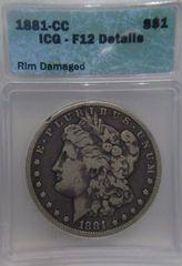 1881-CC Morgan Dollar, ICG-F12 Details Rim Damage