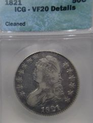1821 Capped Bust 50c ICG-VF20 Details Cleaned