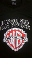 If you see da police T-Shirt