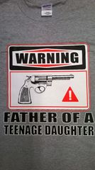 Warning Father of a teenage daughter T-Shirt