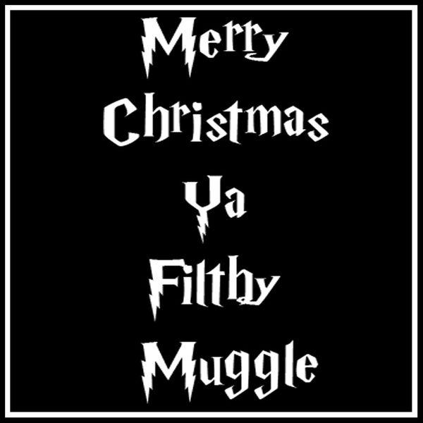 mens merry christmas ya filthy muggle select your style