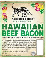 VJ's Butcher Block Gourmet Hawaiian Beef Bacon 3 pound Slab