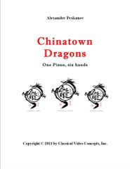 Chinatown Dragons (1 Piano, 6 Hands)