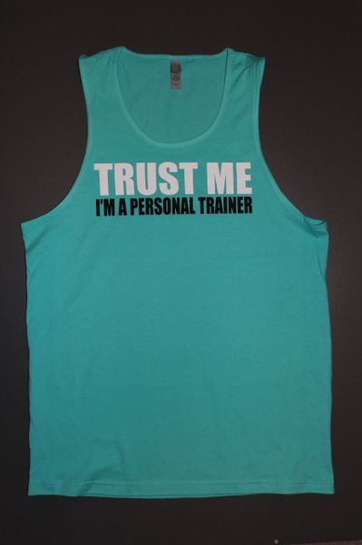 """Fitness """"Trust Me I'm a Personal Trainer"""" cotton tank"""