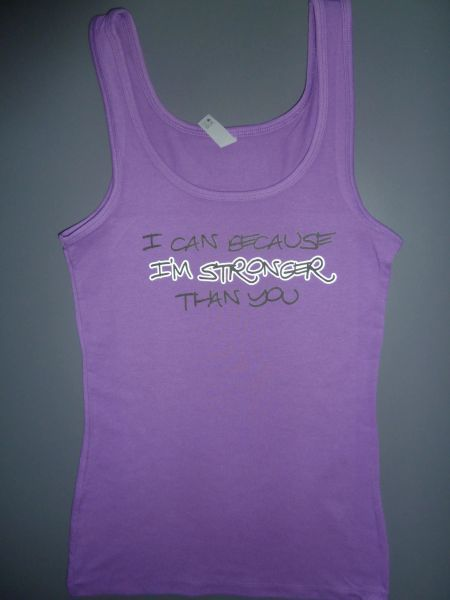 "Fitness ""I Can Because I'm Stronger Than You"" Cotton/Poly/Spandex Tank"