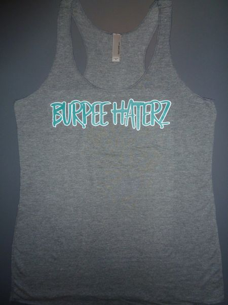 "Fitness ""Burpee Haterz"" Poly/Cotton/Rayon Tri-blend Racerback Tank"