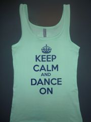 "Fitness ""Keep Calm and Dance On"" Cotton/Poly/Spandex Tank"