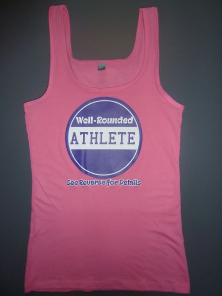 "Fitness ""Well-Rounded ATHLETE See Reverse for Details"" Cotton/Poly/Spandex Tank"