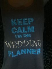 Keep Calm, I'm the Wedding Planner