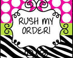RUSH - Less than 1 week