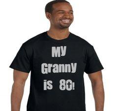My Granny is 80