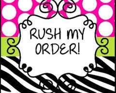Rush - Less than 2 weeks