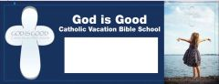 (b) God is Good Promotion Banner