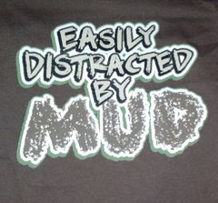 Brown Infant T-Shirt-Easily Distracted by Mud