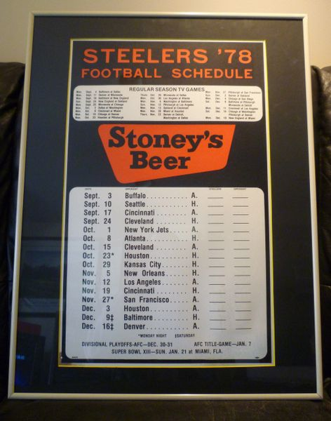 1978 Pittsburgh Steelers schedule, matted & framed, Stoney's Beer, Super Bowl 13 Champs