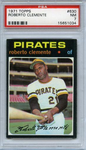1971 TOPPS ROBERTO CLEMENTE CARD #630, PSA 7