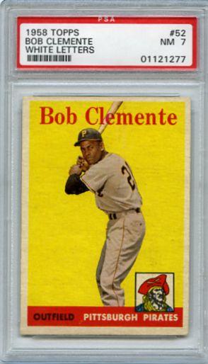 1958 TOPPS ROBERTO CLEMENTE CARD #52, PSA 7