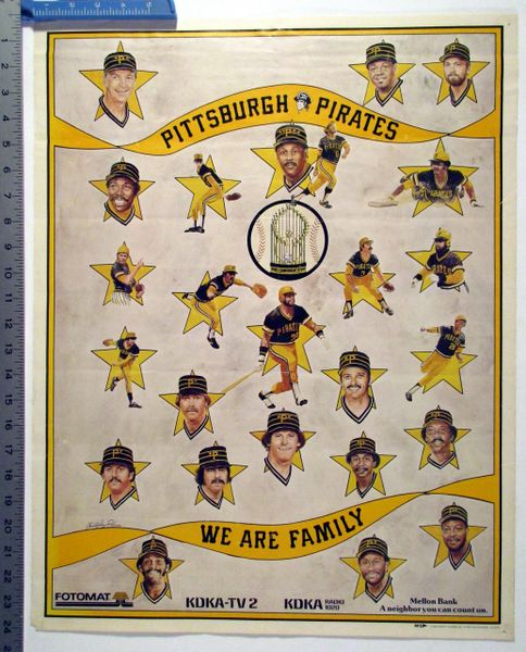 1979 Pittsburgh Pirates - We Are Family poster