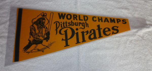 1970's Pittsburgh Pirates World Champs phantom pennant
