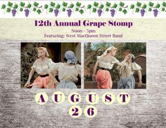 Grape Stomp Competition ~ August 26th