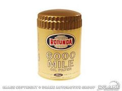 Rotunda Gold 6000 Mile Oil Filter Ford Lincoln Mercury Mustang Comet Fairlane