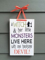 A Witch and Her Little Monsters Sign - Full Kit