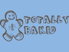 096. Totally Baked T-Shirt