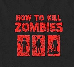 258. How To Kill Zombies T-Shirt