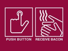 147. Push Button Receive Bacon T-Shirt