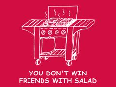 049 You Don't Win Friends With Salad T-Shirt