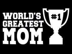 279. Worlds Greatest Mom T-Shirt
