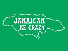 271. Jamican Me Crazy T-Shirt