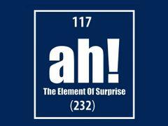 097. Ah The Element Of Surprise T-Shirt