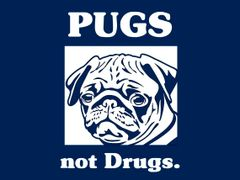 136. Pugs Not Drugs T-Shirt