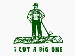 231. I Cut a Big One T-Shirt