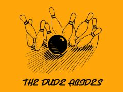 191. The Dude Abides Bowling T-Shirt
