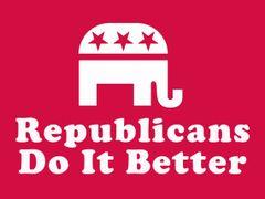 233. Republicans Do It Better T-Shirt